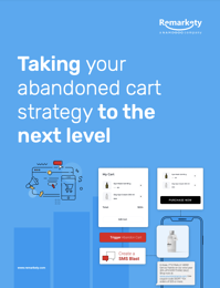 Taking Your Abandoned Cart Strategy to the Next Level eBook